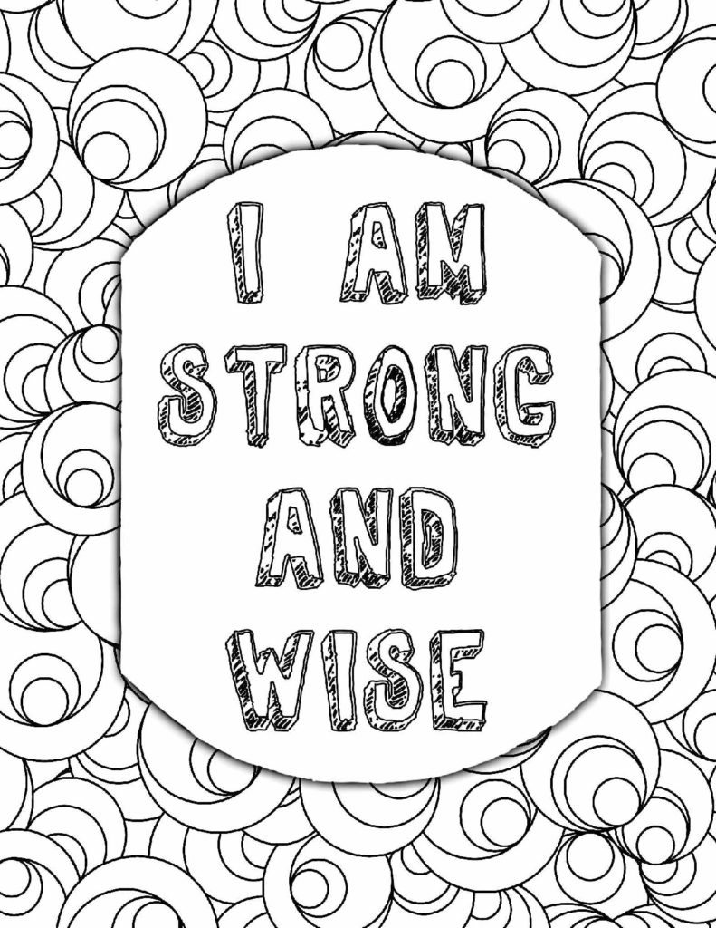 I am strong and wise